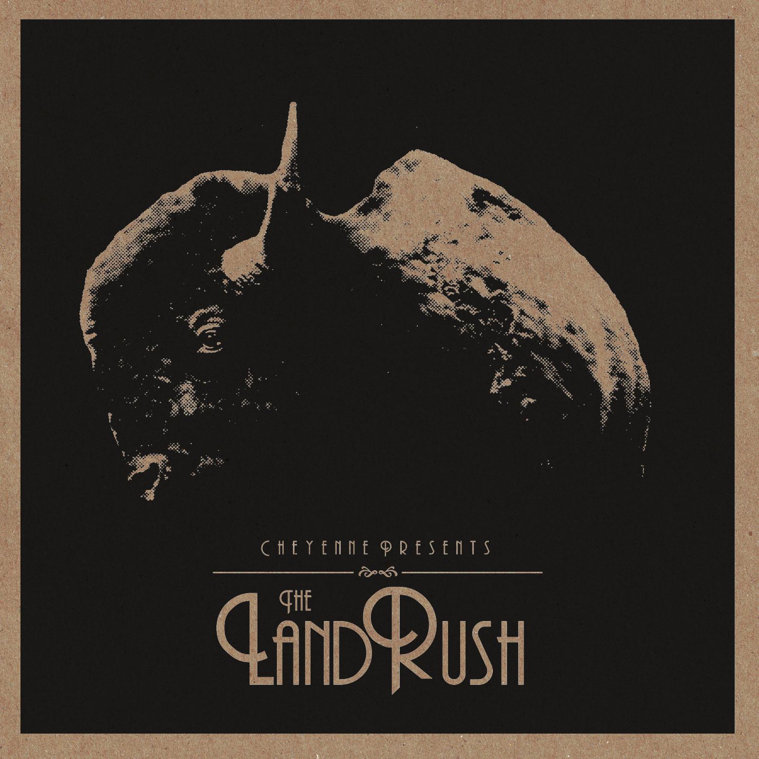 CHEYENNE / The Land Rush