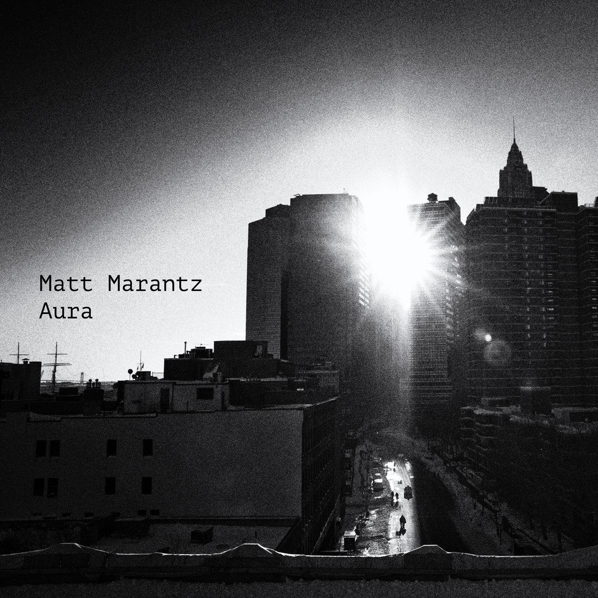 With Matt Marantz- Saxophone Zack Lober- Bass Greg Richie- Drums   https://mattmarantz.bandcamp.com/releases