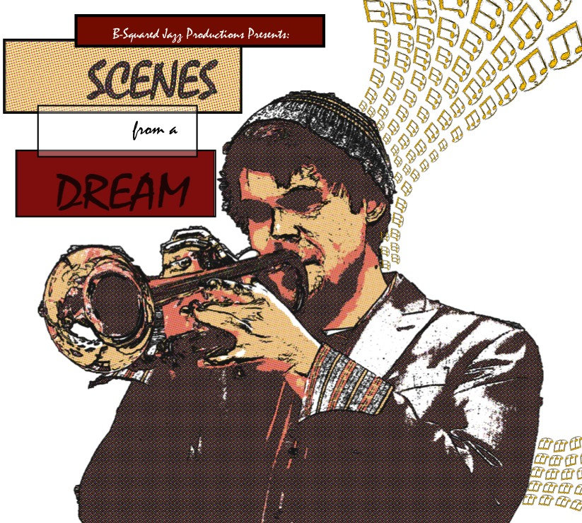 With Billy Buss- Trumpet Dayna Stephens- Saxophone Godwin Louis- Saxophone Zach Brown- Bass Adam Arruda- Drums   https://billybuss.bandcamp.com/album/scenes-from-a-dream