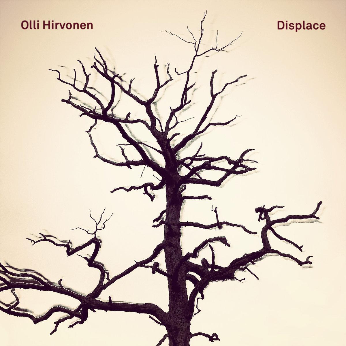 With Olli Hirvonen- Guitar Marty Kenney- Bass Nathan Ellman-Bell- Drums   https://ollihirvonen.bandcamp.com/album/displace