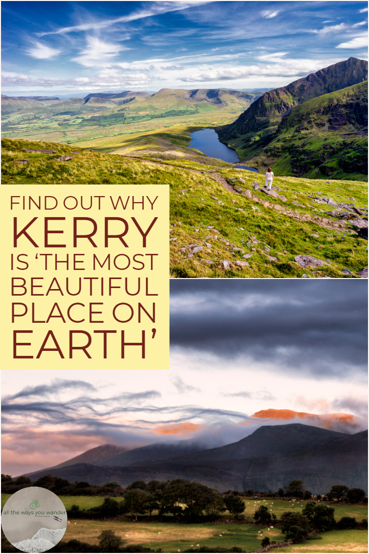 Find out why Kerry is 'the most beautiful place on earth'