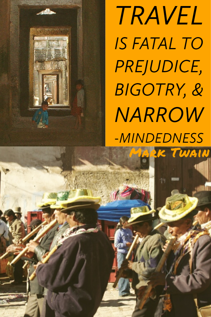 Travel is fatal to prejudice, bigotry, and narrow-mindedness – Mark Twain | all the ways you wander | travel to inspire | #travel #waysyouwander #quotesinspirational #quotes #travelquotes