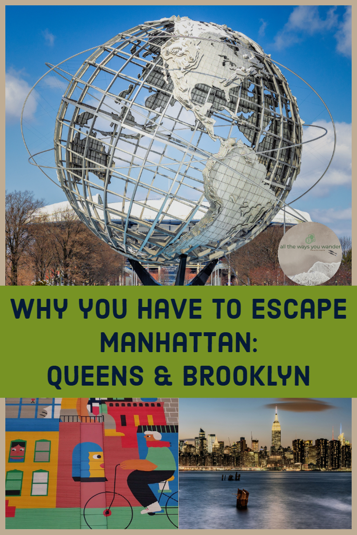 Escape Manhattan and explore Queens and Brooklyn. Find hidden gems and taste the flavours of New York's diverse neighbourhoods | all the ways you wander  #newyork #queens #brooklyn #traveltips