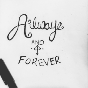 Always and forever type illustration -
