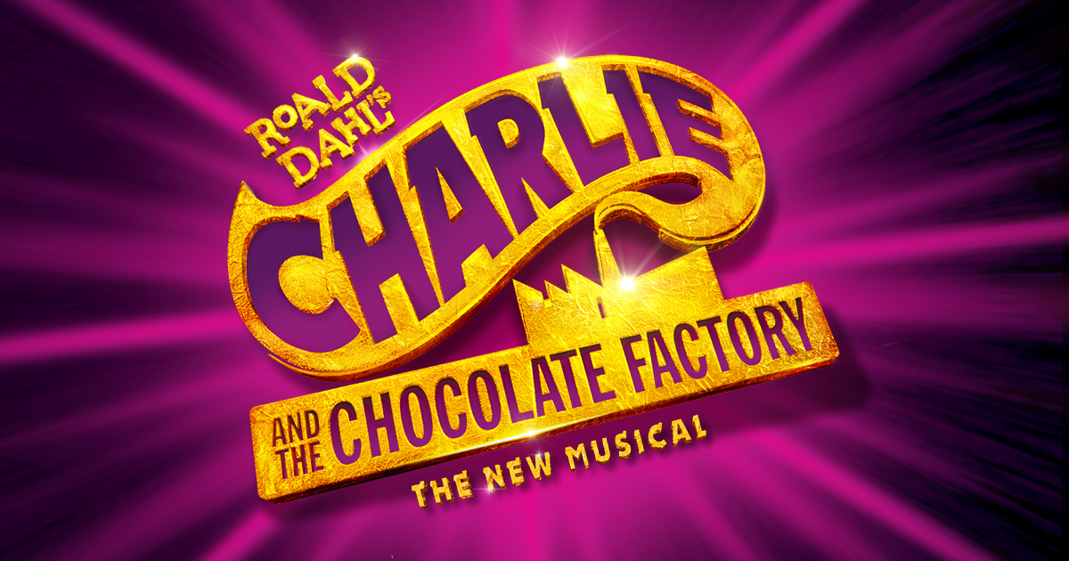 "Image Description: Charlie and the Chocolate Factory production graphic. Bright purple light burst, over center sparkling gold text reads ""Roald Dahl's Charlie and the Chocolate Factory: The New Musical"". Placed above lower text is a factory silhouette and encompassing upper text is a smoke stack plume."