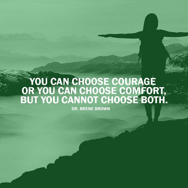 courage comfort QUOTE.jpg