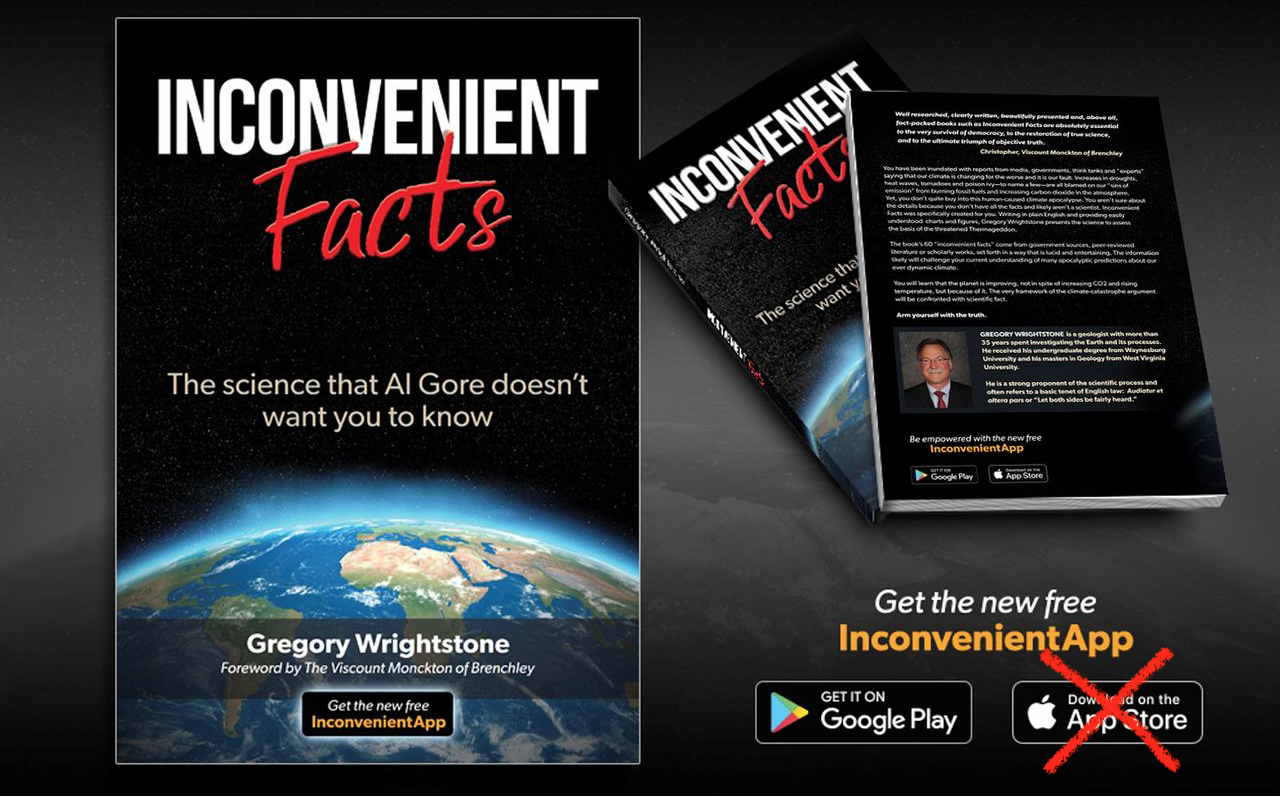 ( inconvenientfacts.xyz ) Inconvenient Facts book by Gregory Wrightstone, and mobile app, once available on Apple's App Store, but pulled since March 4. Still available on Google Play.