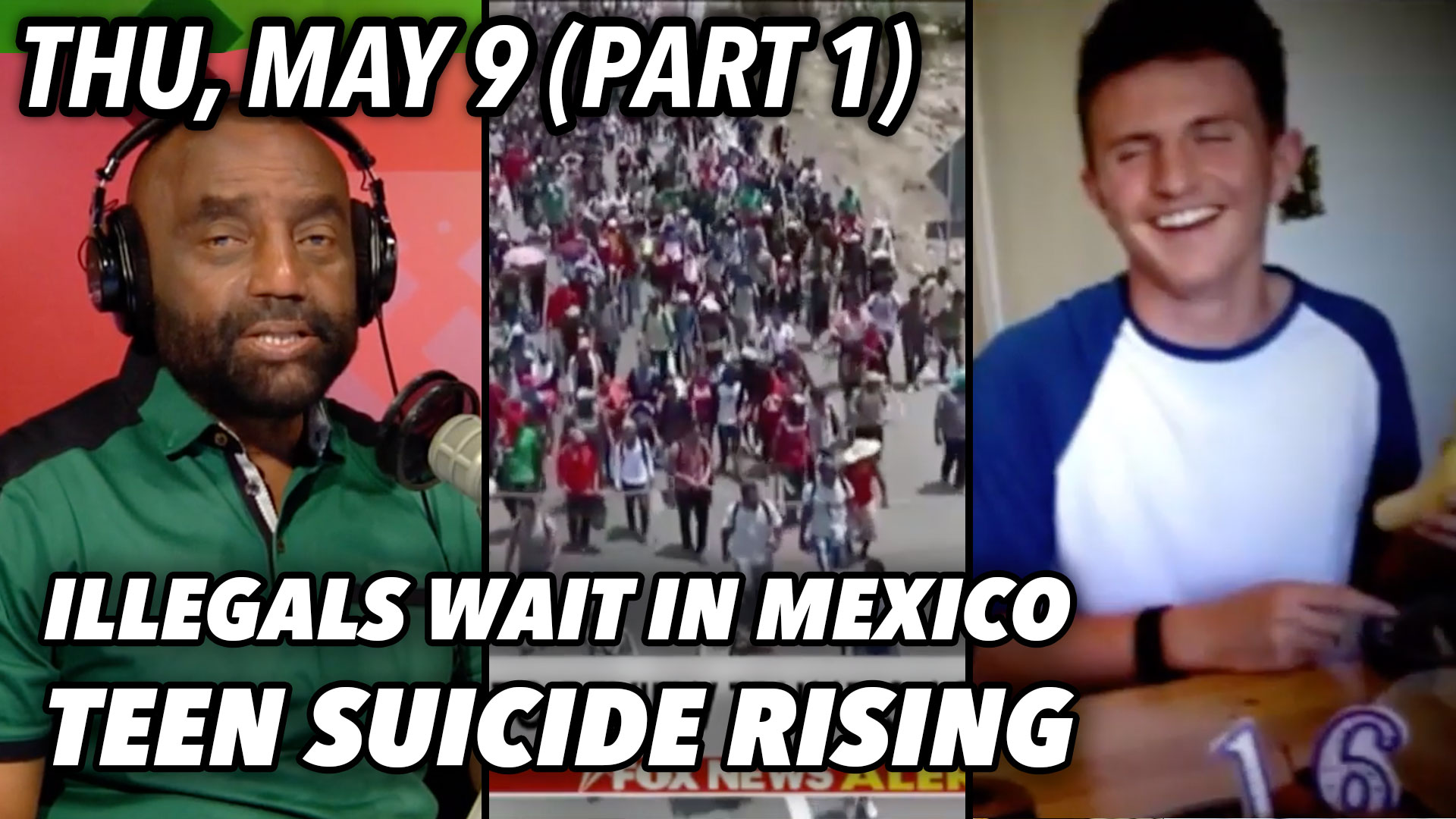 FULL-SHOW-thu-may-9-part-1-illegals-suicide.jpg