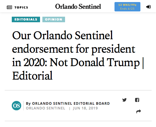 The Fake News media HATES Trump! ( Orlando Sentinel  headline) Our Orlando Sentinel endorsement for president in 2020: Not Donald Trump | Editorial