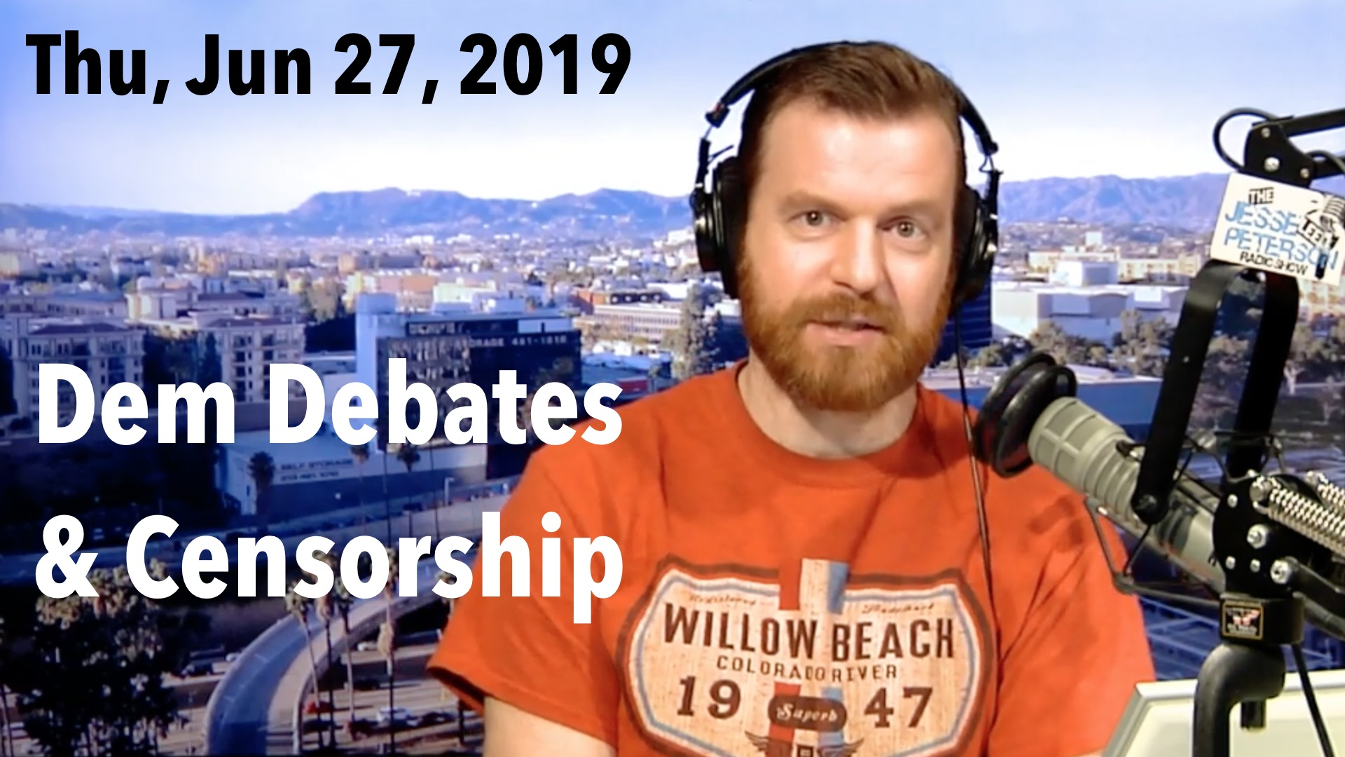 Thumbnail from Thursday, June 27, 2019: Democrat Debates and Censorship of Trump supporters