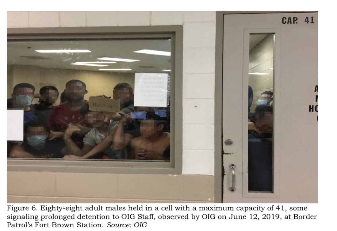 Photo from the Office of the Inspector General (OIG): 88 adult males held in a cell with a maximum capacity of 41. (Thanks, Democrats and RINOs.) Some are signaling prolonged detention to the OIG staff, observed by OIG on June 12, 2019, at Border Patrol's Fort Brown Station.  Elizabeth Warren pretends to care on Twitter .