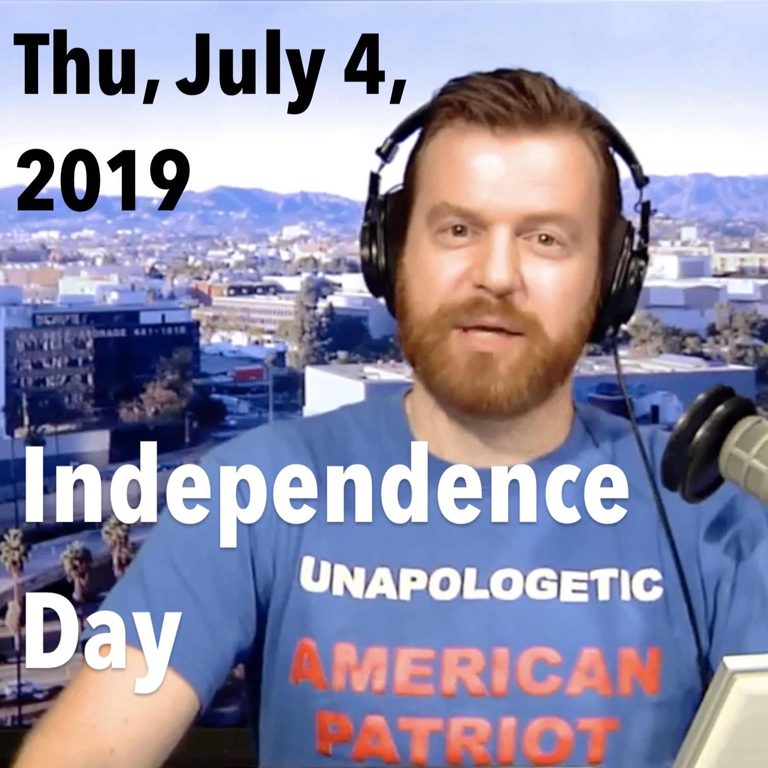 Square thumbnail from Thursday, July 4, 2019 show: Independence Day!
