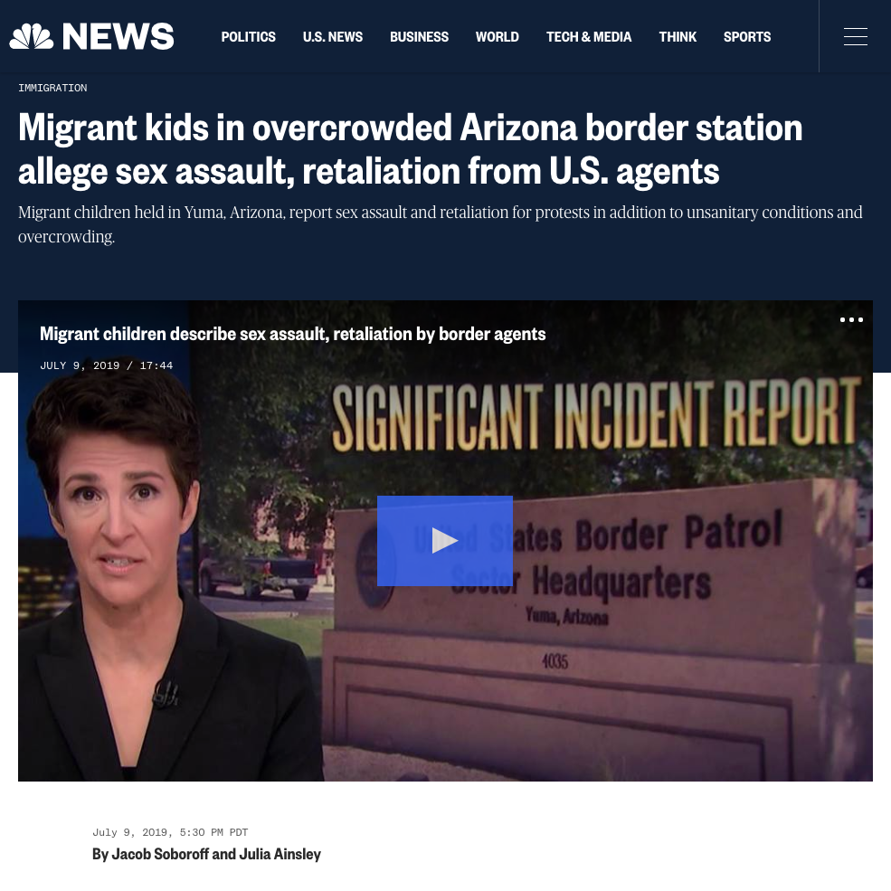 "Screenshot of  NBC News  headline featuring lesbian MSNBC host Rachel Maddow with a story by liberal ""journalists"" Jacob Soboroff and Julia Ainsley relaying accusations from ""kids"" at a Yuma, AZ, border facility"