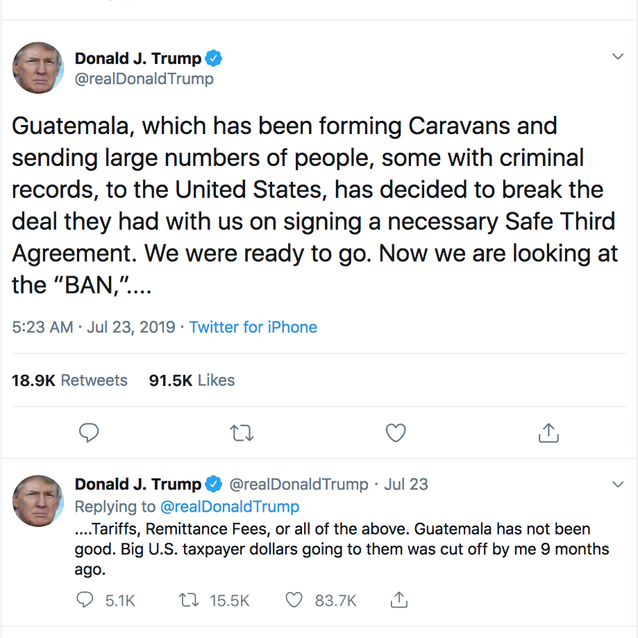 Trump's  tweets  about Guatemala from July 23, 2019
