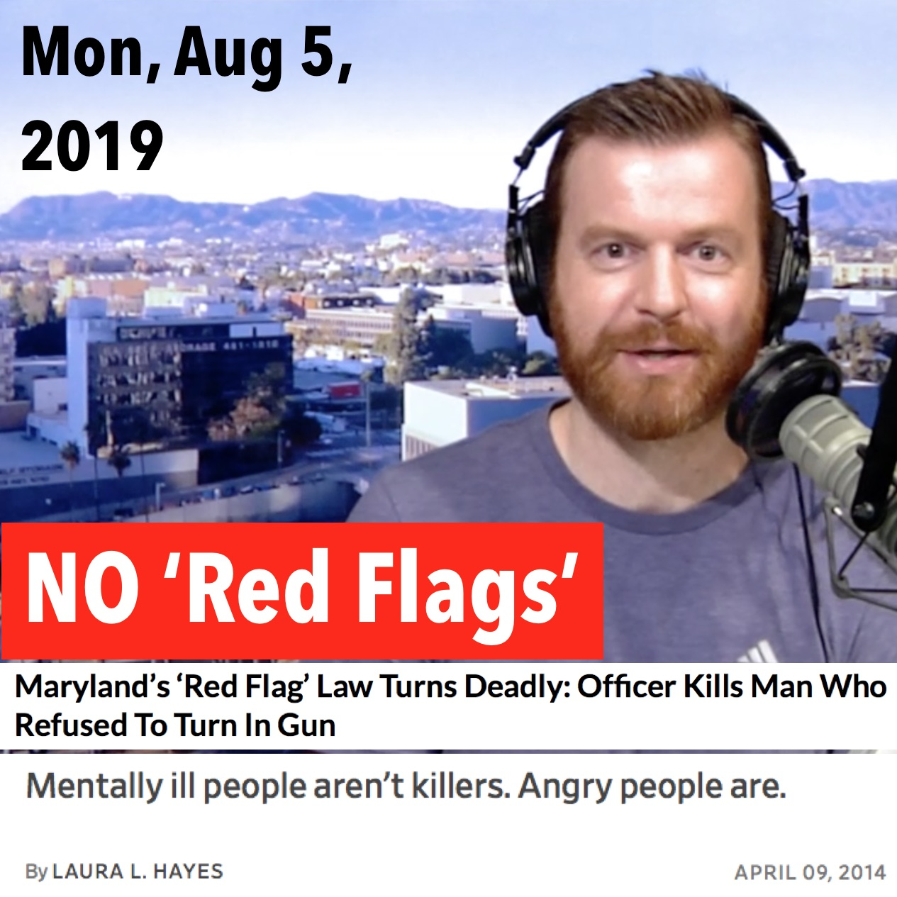 Square thumbnail from today's show, Monday, August 5, 2019: NO 'Red Flags' — with headlines of a story and article listed above.