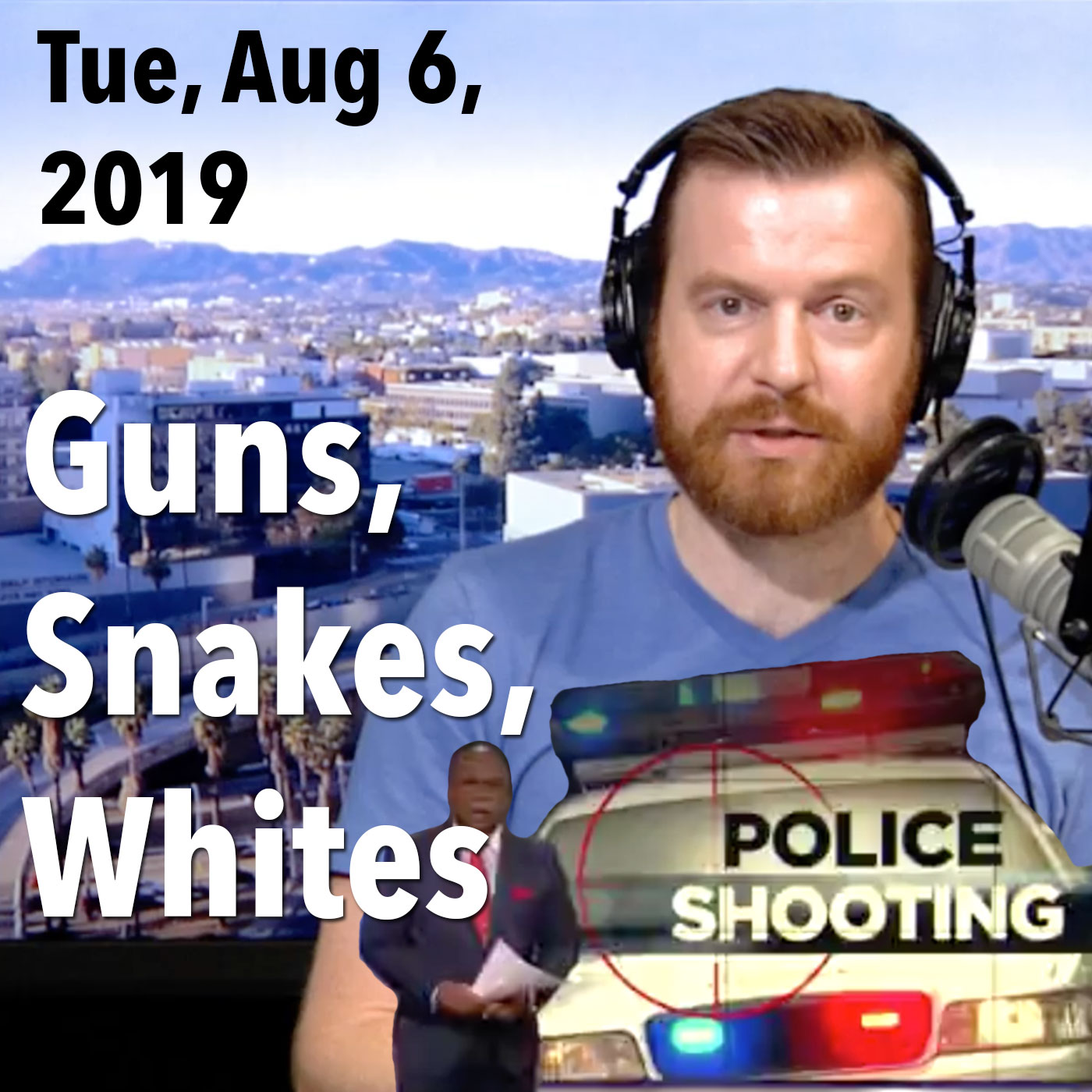 Square thumbnail from today's show, Tuesday, August 6, 2019