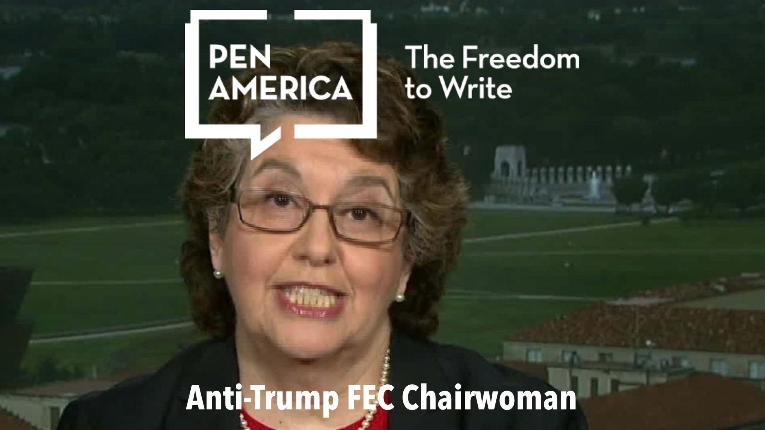 "Anti-Trump Democrat FEC Chairwoman Ellen Weintraub teaming up with anti-Trump organization PEN America (a group pretending to be for speech) in order to fight ""disinformation."""