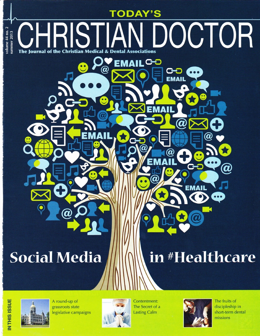 """Featured Cover Article in Today's Christian Doctor  Social Media in #Healthcare - Why You Should """"Like"""" Social Media"""