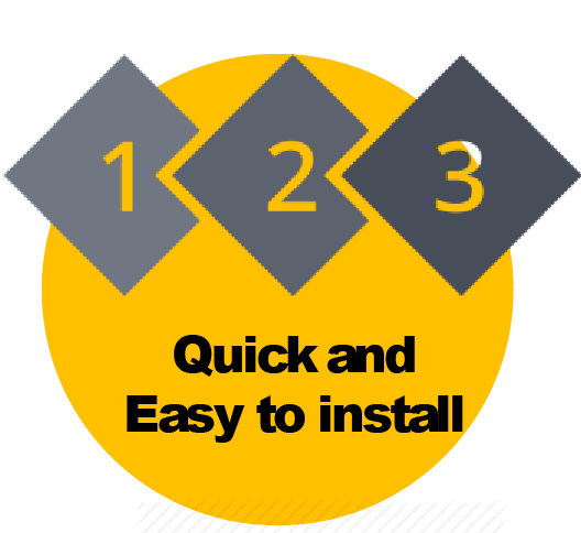 Quick and Easy to Install