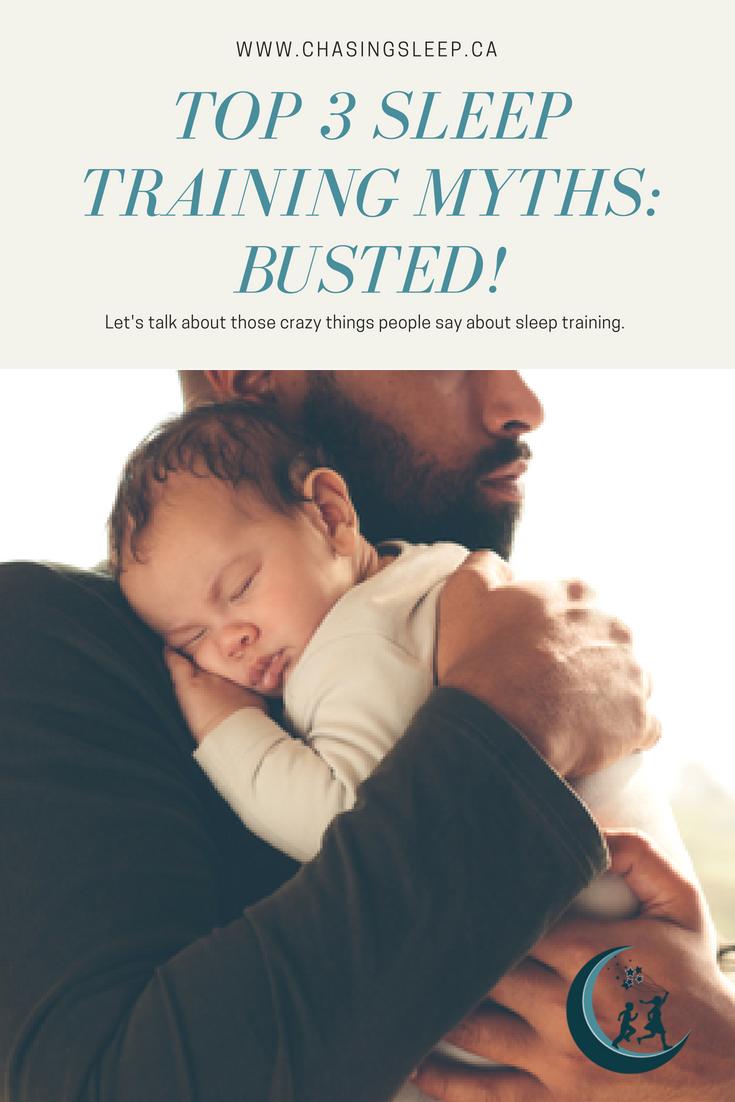 Pin it! Calgary Sleep Consultant - Chasing Sleep - Top 3 Sleep Training Myths Busted.png