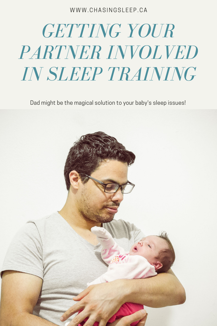Calgary Sleep Consultant - Chasing Sleep - Getting your Partner Involved in Sleep Training.png