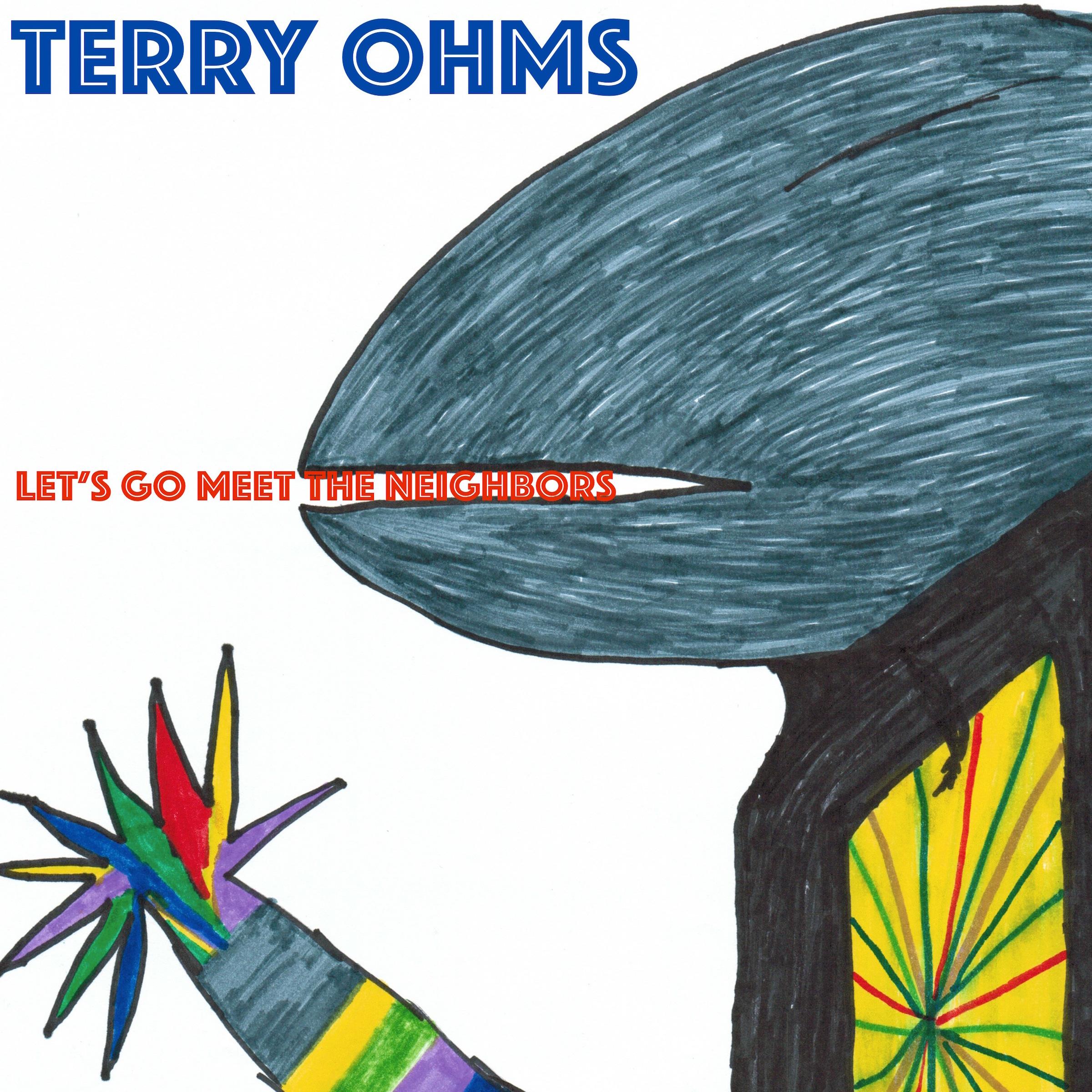 Terry Ohms - Let's Go Meet The Neighbors (original cover) 2400px 300dpi.jpg