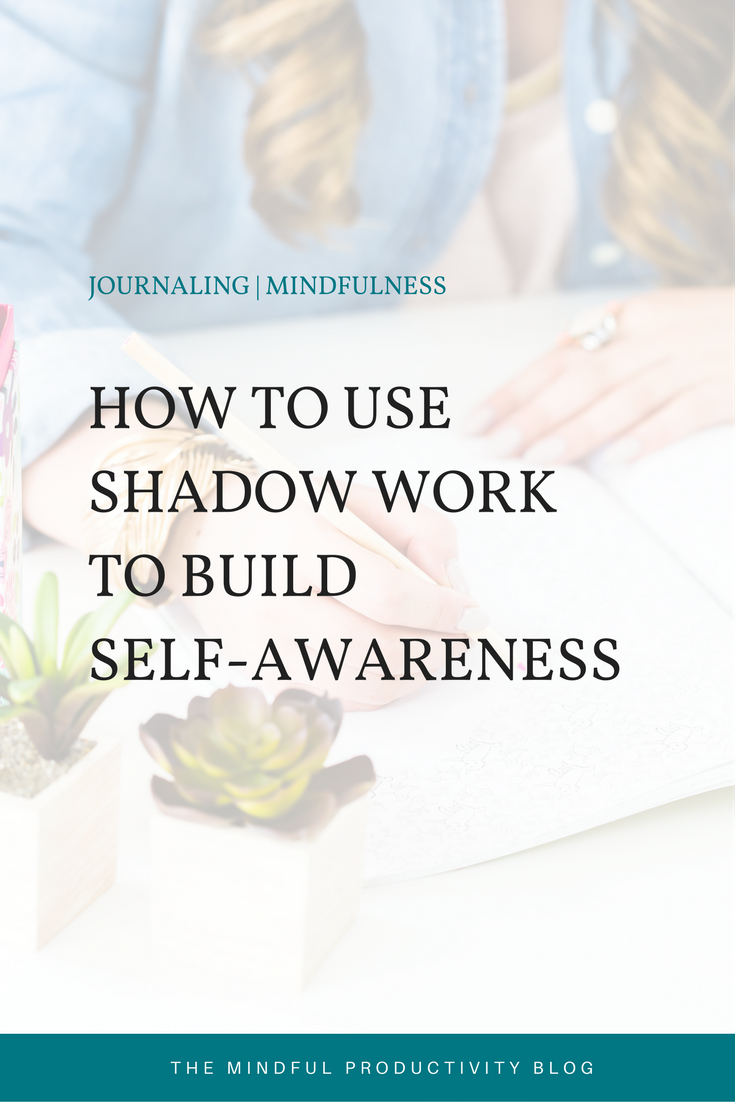 How to use Shadow Work to Build Self-Awareness