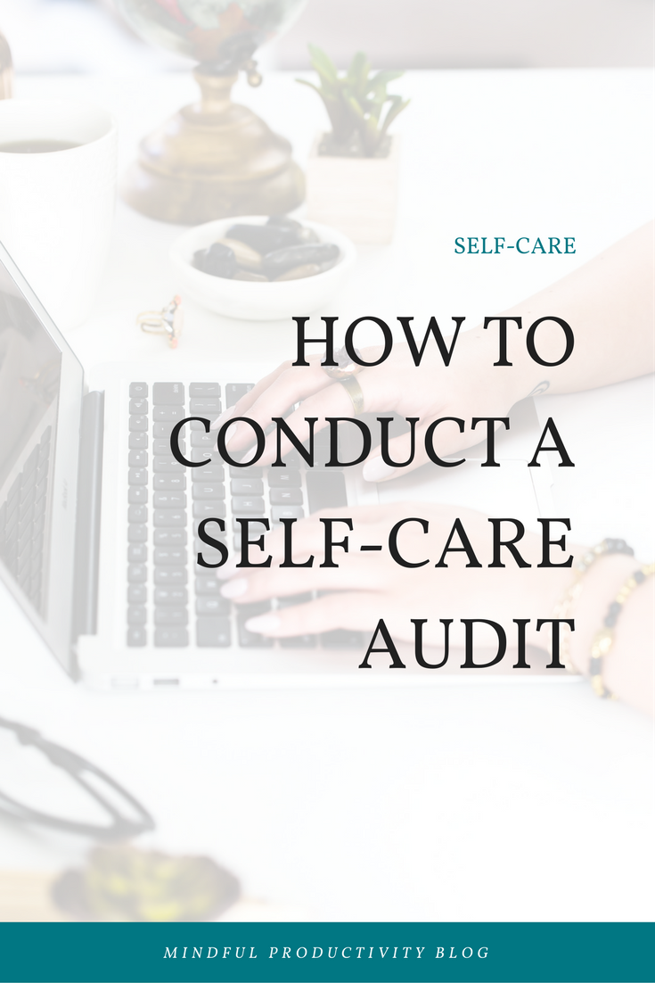 How to conduct a self-care audit