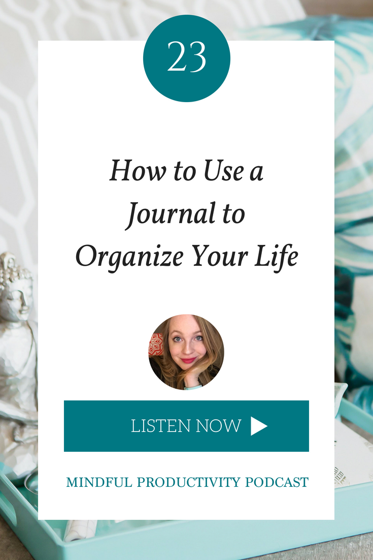 How to Use a Journal to Organize Your Life.png