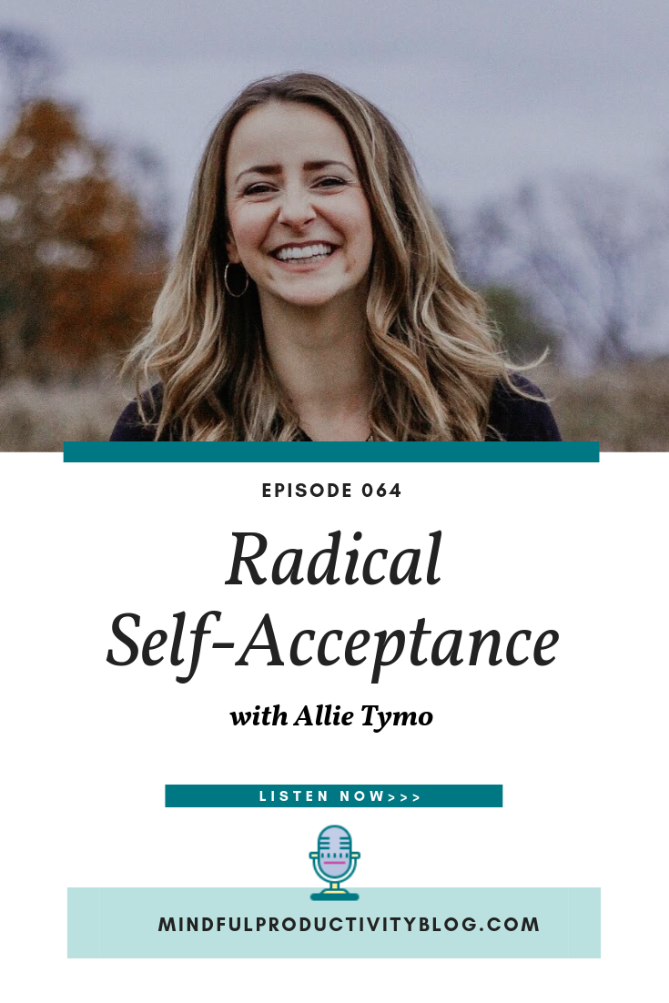 Radical Self-Acceptance with Allie Tymo