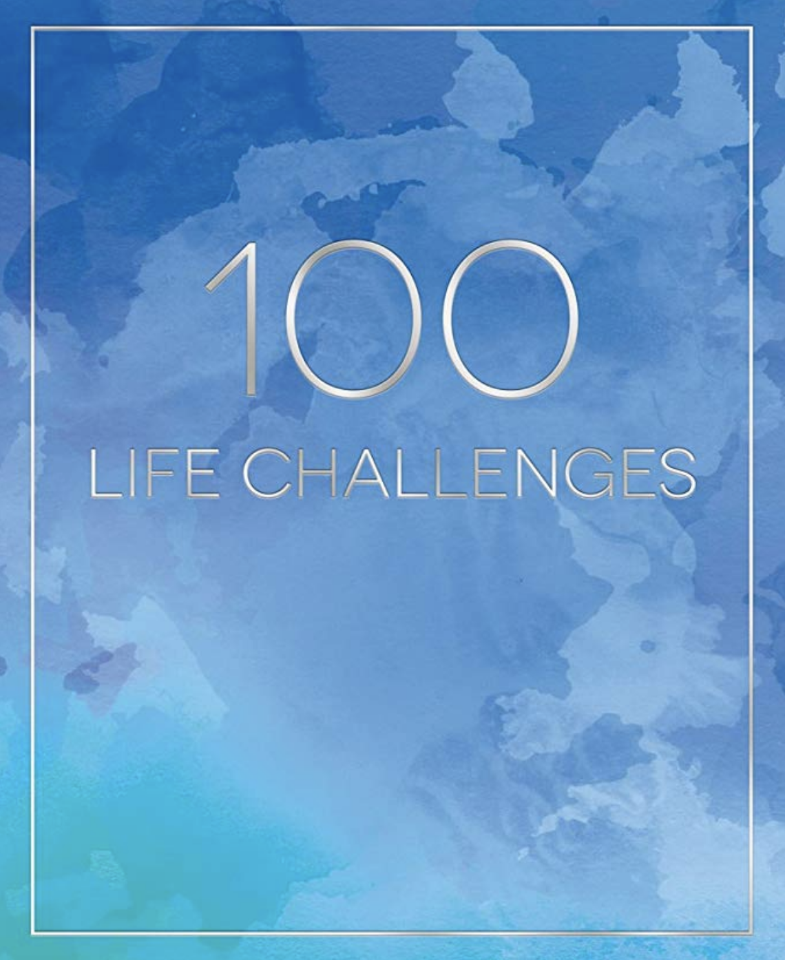 100 Life Challenges