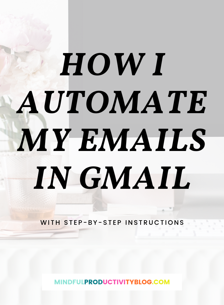 How I Automate my emails in gmail