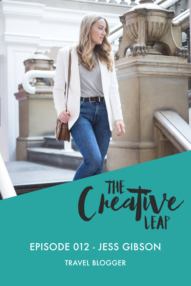 The Creative Leap Episode 12 with Travel Blogger Jess Gibson (The Travelista) | Small Business Advice | How to Make Money as a travel blogger | Where to start when you want to blog