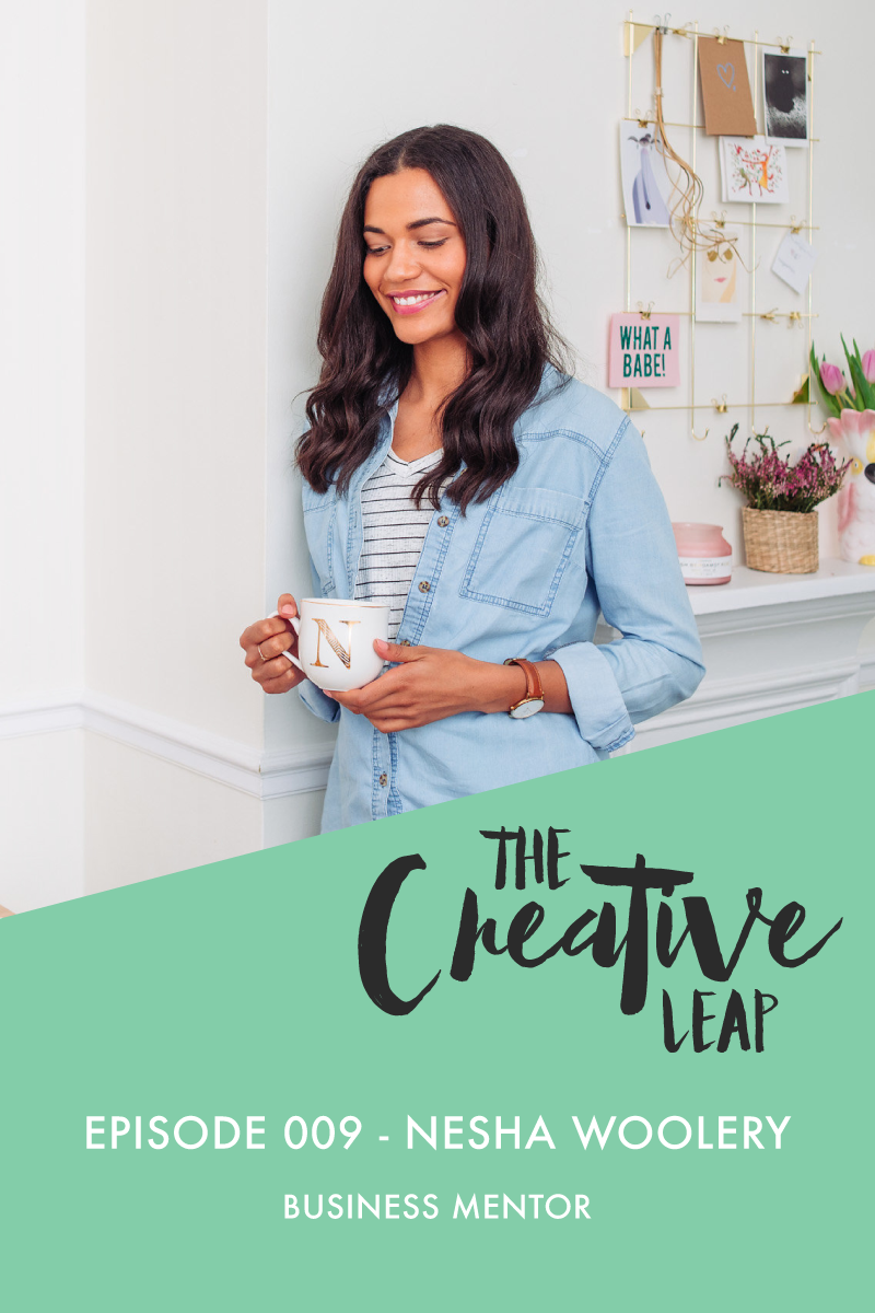 The Creative Leap Episode 9 with Business Mentor Nesha Woolery | Small Business Advice | Creating passive income in your business | How to plan your income | Designer business tips