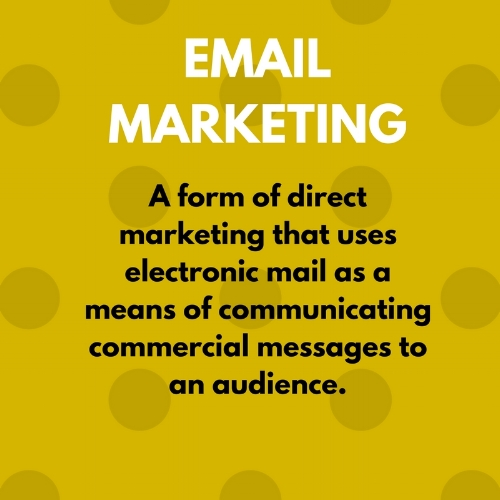 Definition of email marketing.