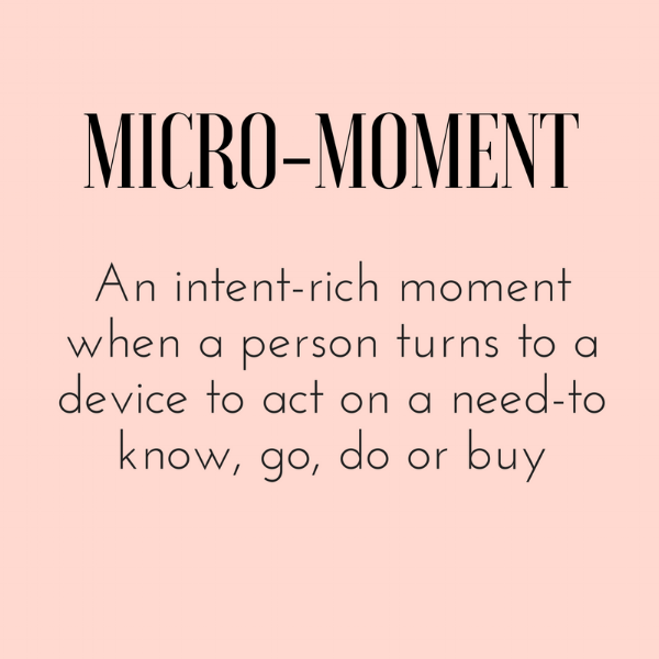 Definition of micro-moments from Google Think