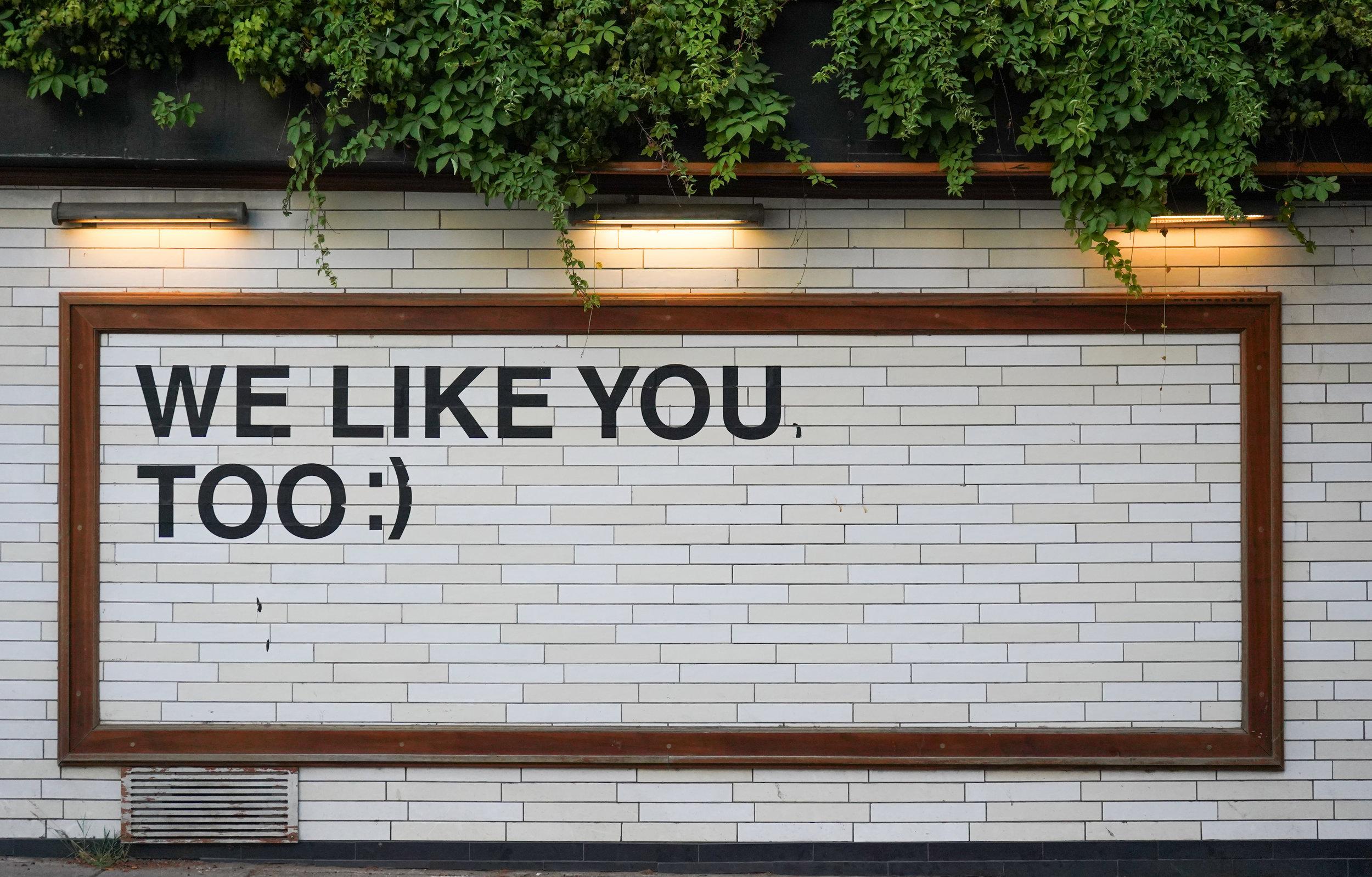 We like you too message