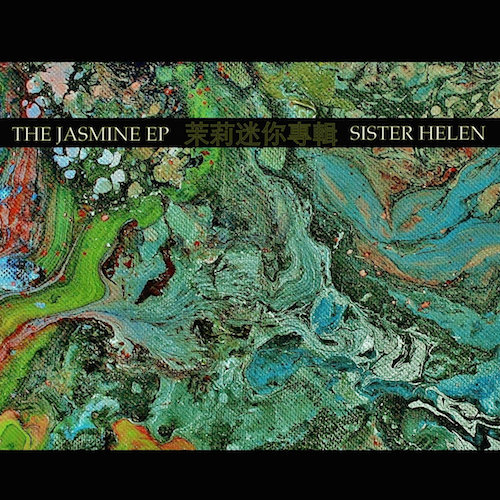 Sister Helen- Jasmine EP (2014)