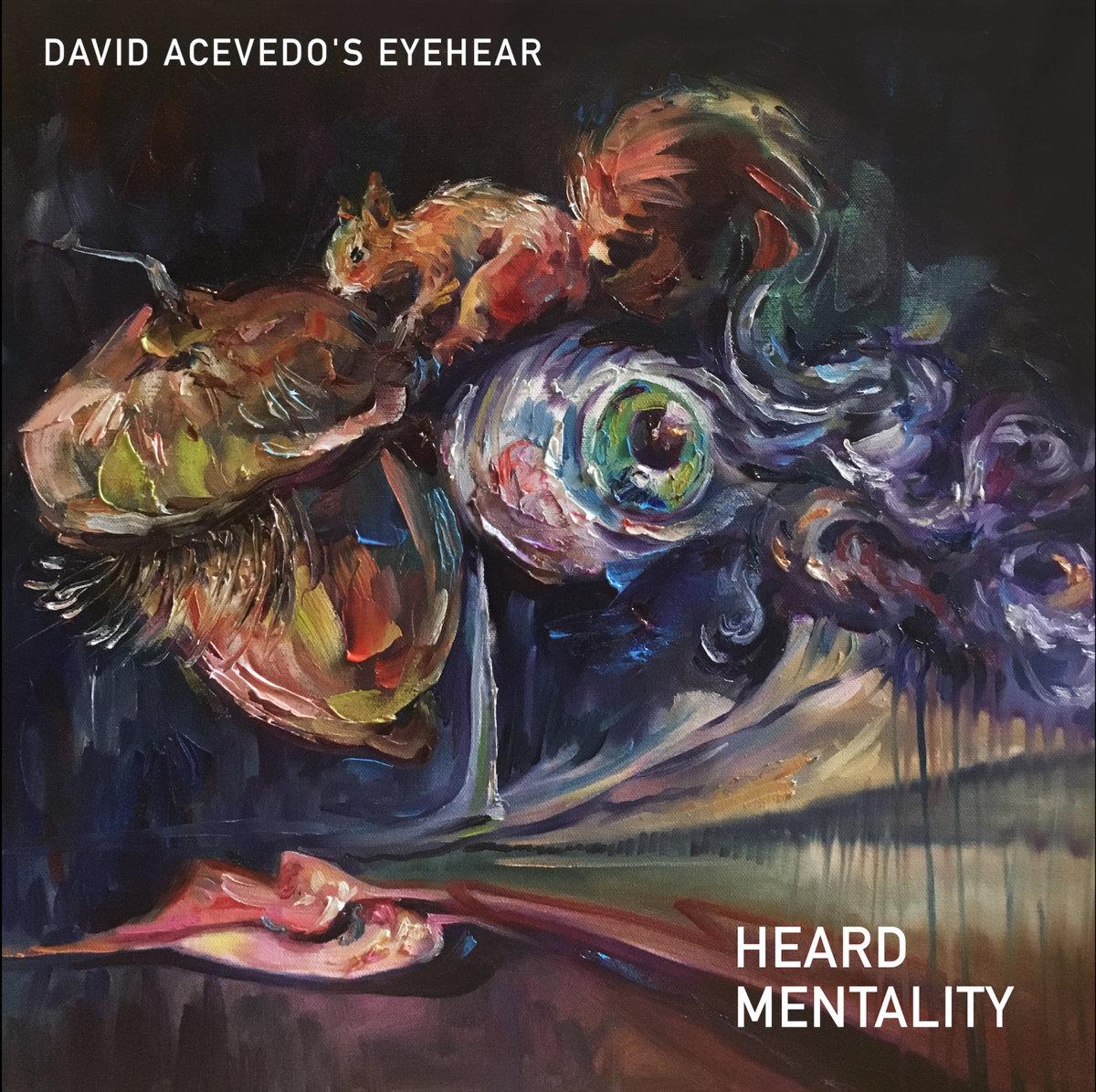 Eyehear- Heard Mentality (2018)