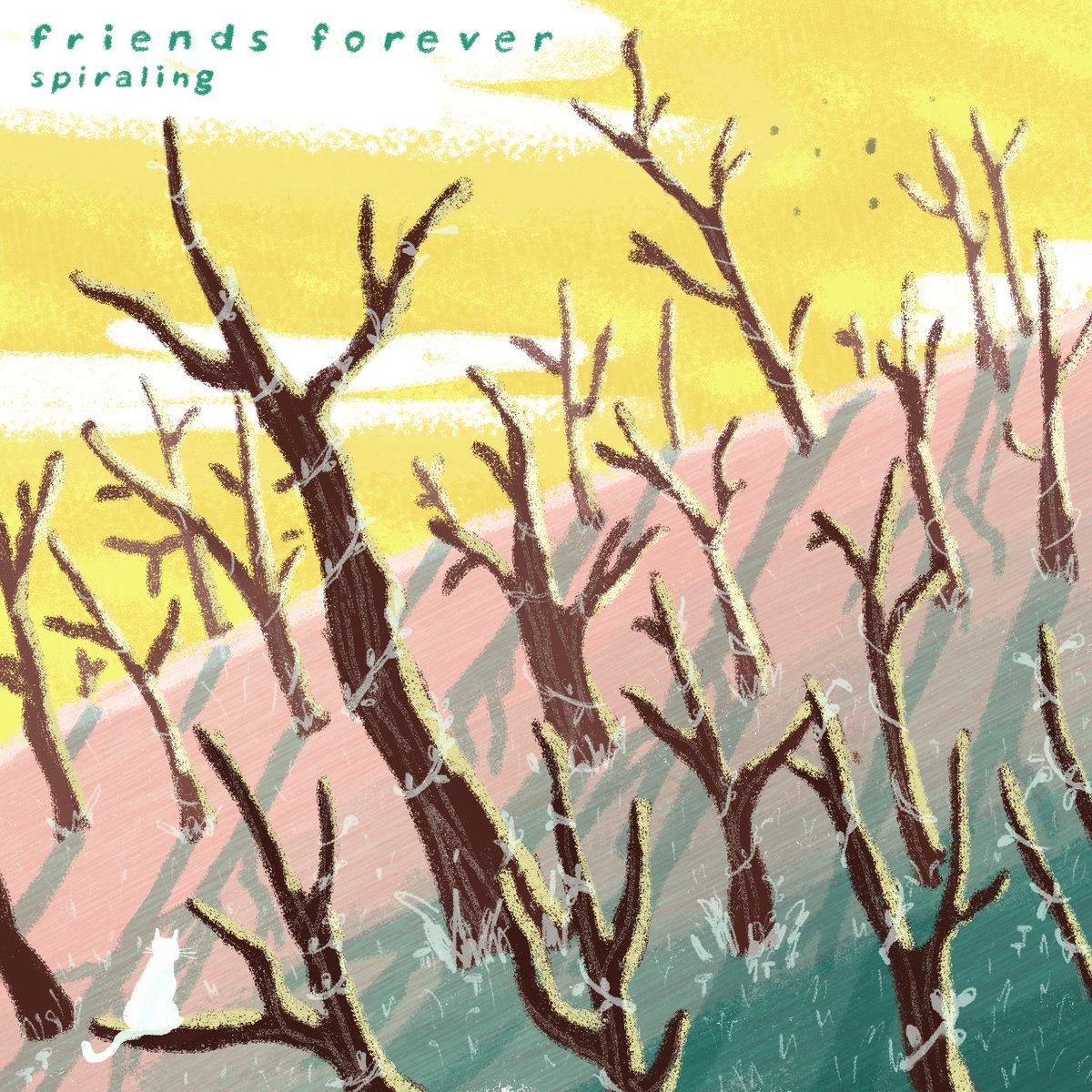Spiraling- Friends Forever (2018)