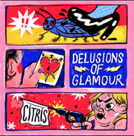 Citris- Delusions of Glamour (2019)
