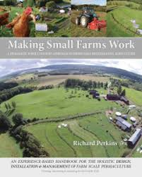 Making small farms work, Richard Perkins