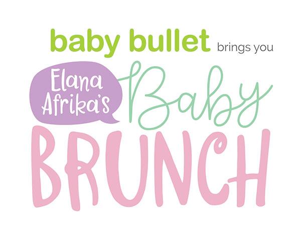 Baby-Bullet-Brings-you-Elana-Afrikas-Baby-Brunch-2017.jpg