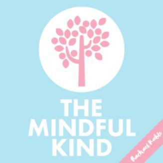 The Mindful Kind by Rachel Kable