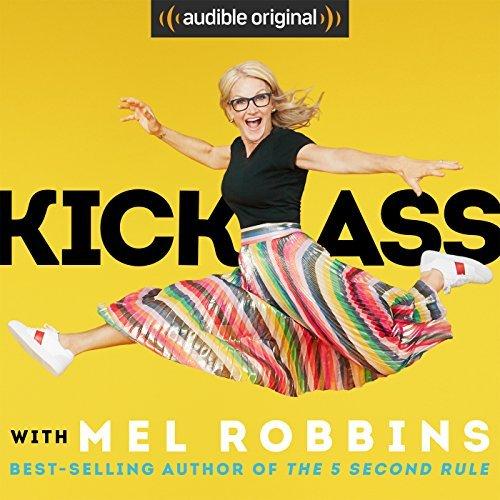 Kick Ass by Mel Robbins