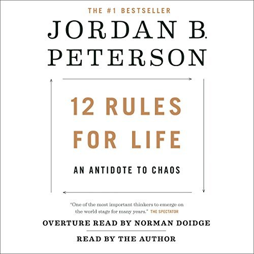 12 Rules For Life: An Antidote to Chaos by Jordan Peterson