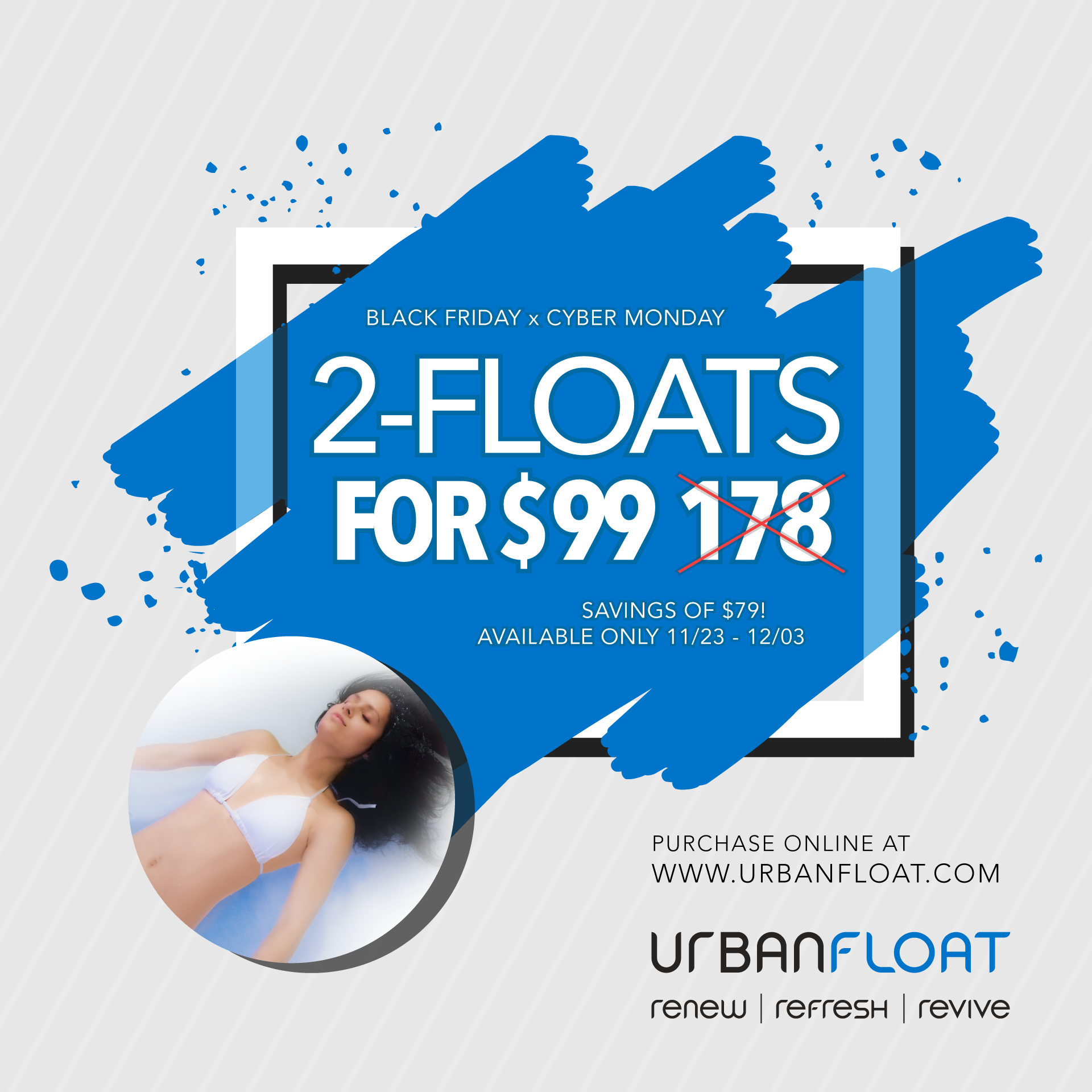 Urban Float Black Friday 2 for $99 Package