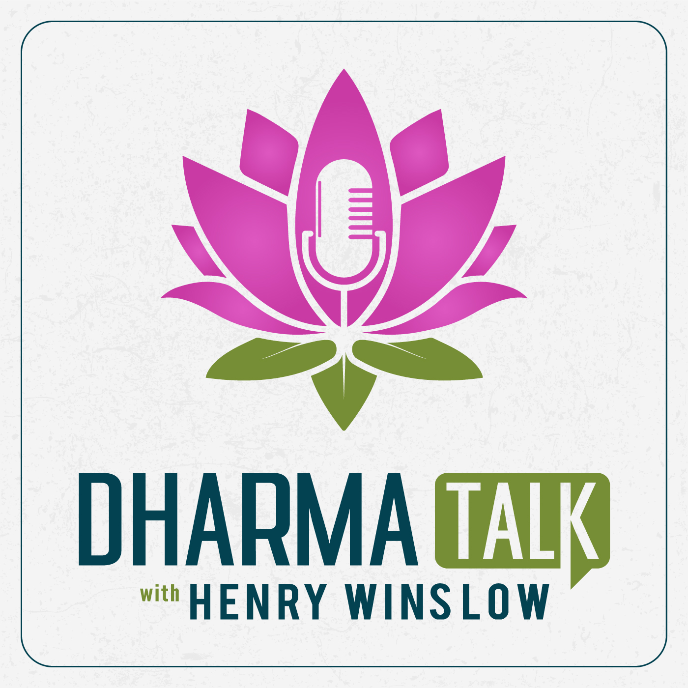 Dharma Talk with Henry Winslow - Episode 005: Slowing Down to Heal with Gianna Purcell