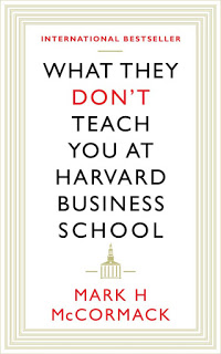 what-they-don-t-teach-you-at-harvard-business-school.jpg