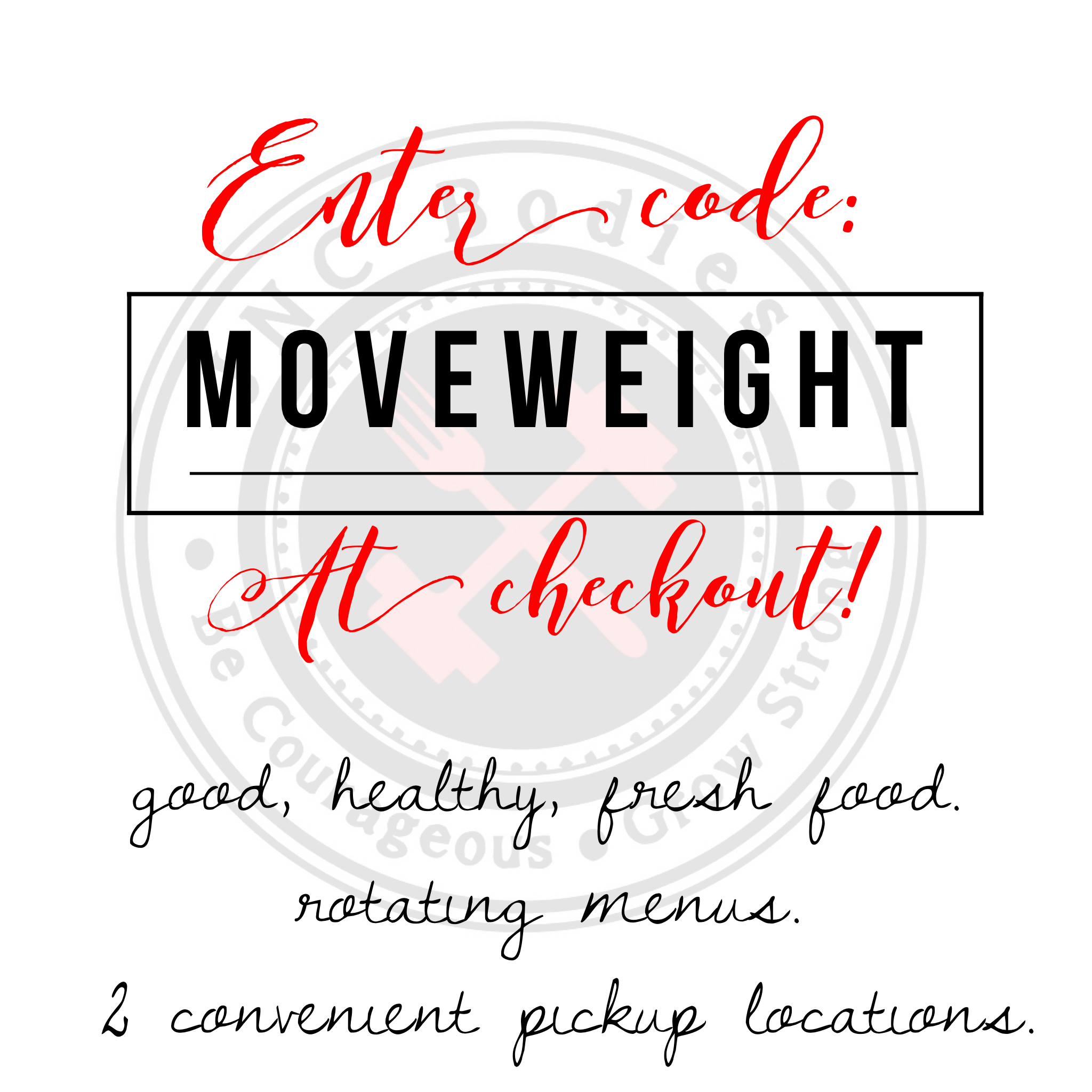 Enter: MOVEWEIGHT at Checkout!
